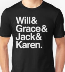 Will & Grace (& Jack & Karen) Unisex T-Shirt