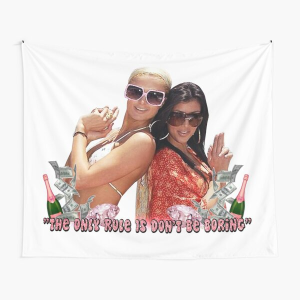 Paris Hilton & Kim Kardashian - Don't Be Boring Tapestry