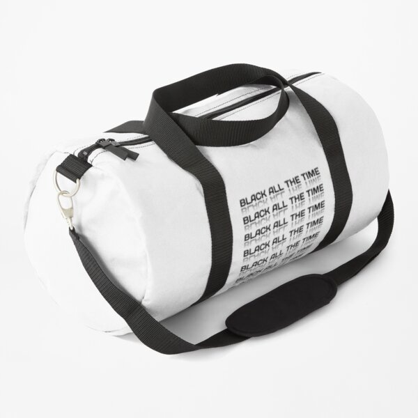 Black all the time Duffle Bag