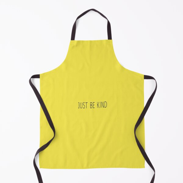 Just be kind lettering Apron
