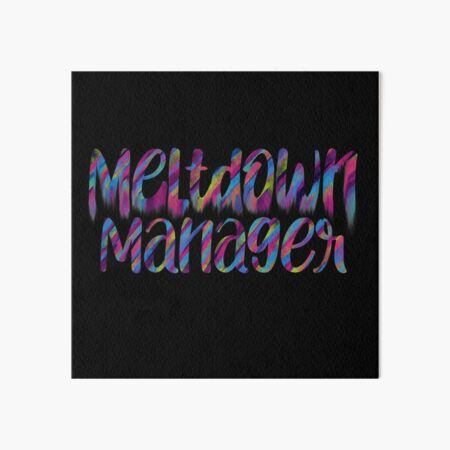 Meltdown manager Art Board Print