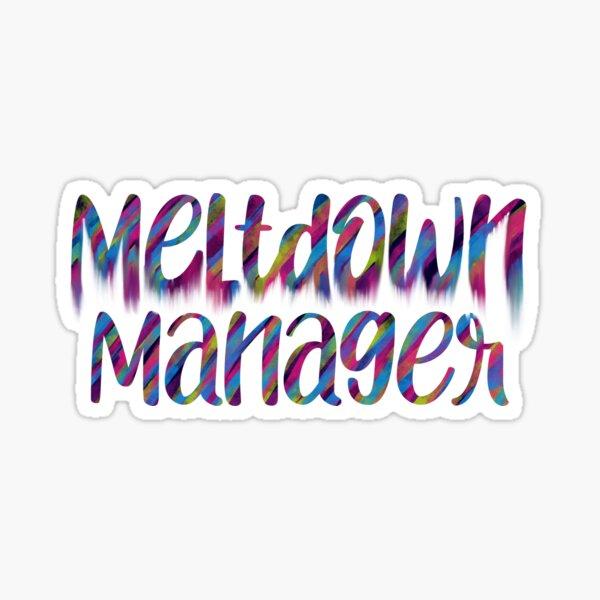 Meltdown manager Sticker