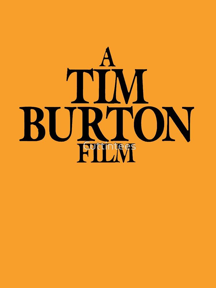 A Tim Burton Film by Cuttintees