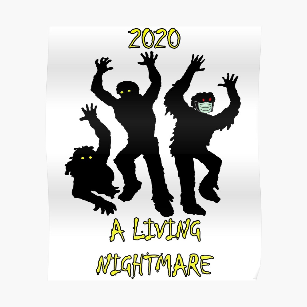 Halloween 2020 Poster Custom Halloween 2020 A Living Nightmare Graphic Zombie Design, Funny