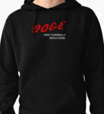 DOGE - Very Currency, Much Wow Pullover Hoodie