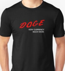 DOGE - Very Currency, Much Wow Unisex T-Shirt