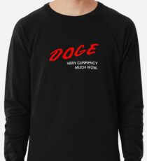 DOGE - Very Currency, Much Wow Lightweight Sweatshirt