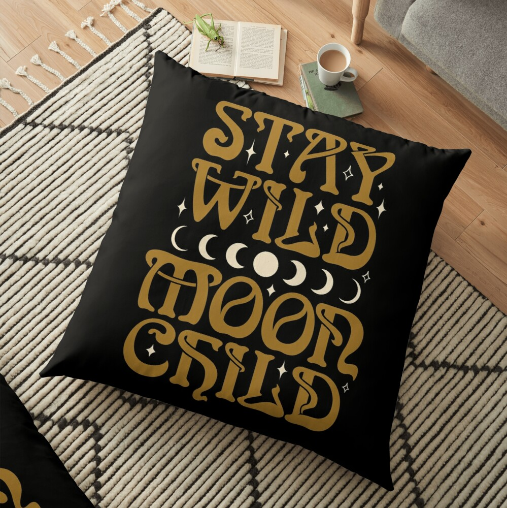 Stay Wild Moon Child {in Black Magic} Floor Pillow