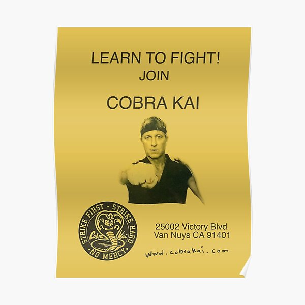 Learn to Fight! Join Cobra Kai Poster Poster