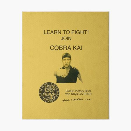 Learn to Fight! Join Cobra Kai Poster Art Board Print