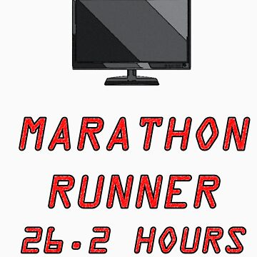 I Do Marathons by WHOVIAN423