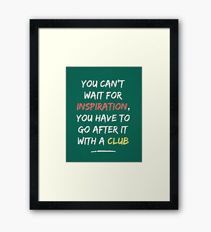 Go After Inspiration With A Club Framed Print