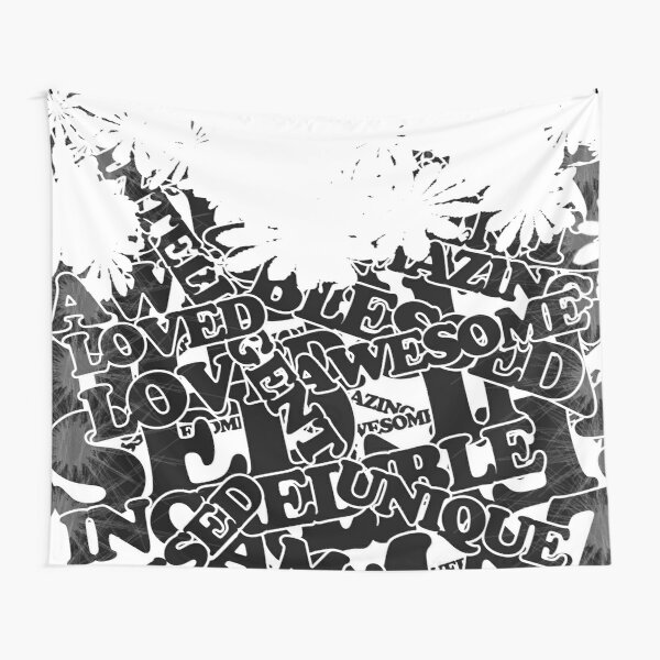 Unique, Loved, Awesome, Amazing: Inspirational Quote to Start your Day Tapestry
