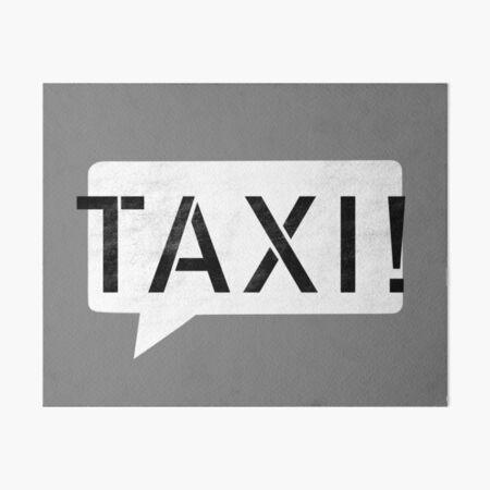 Taxi! Art Board Print