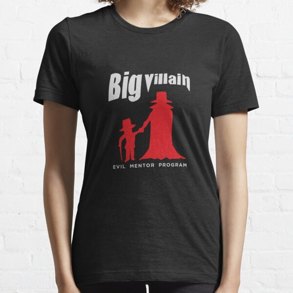Big Villain Essential T-Shirt