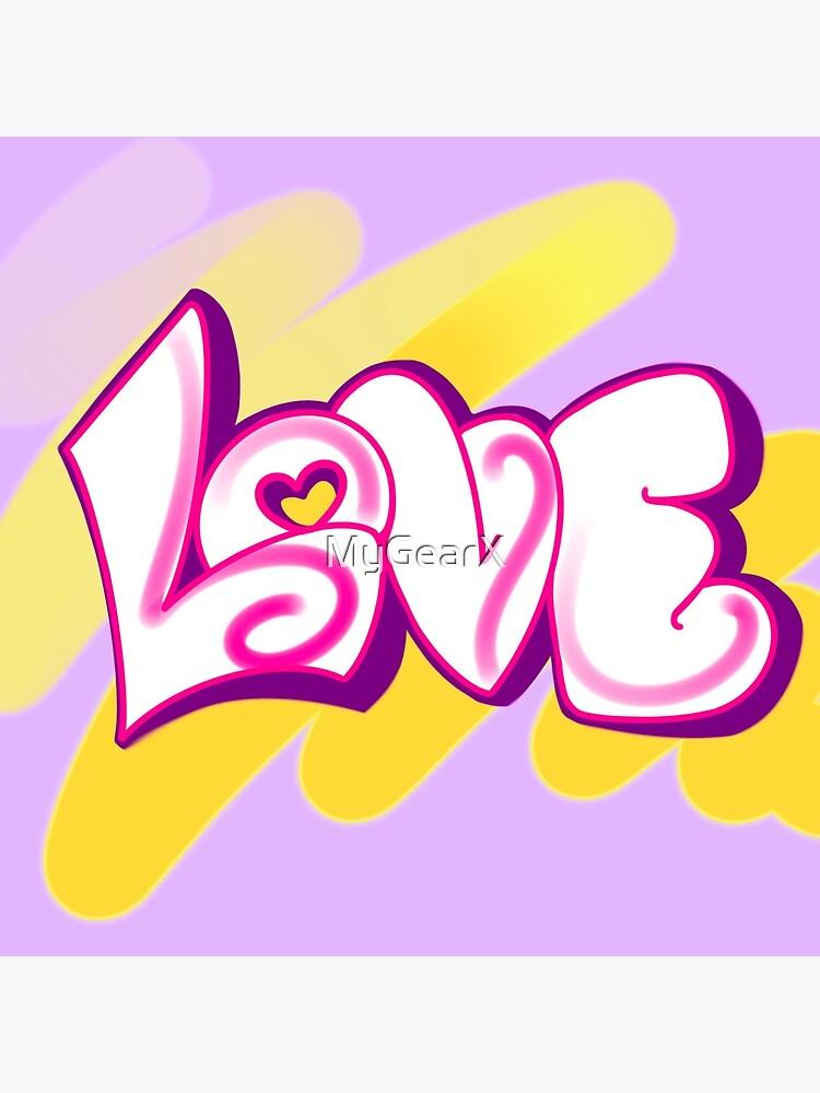 LOVE (graffiti) by MyGearX