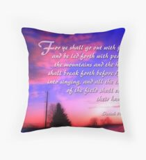 Go out with joy-Is. 55:12 Throw Pillow