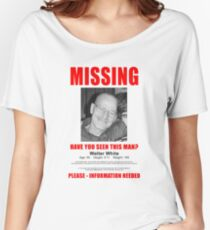 """Breaking Bad """"Missing"""" Poster Women's Relaxed Fit T-Shirt"""
