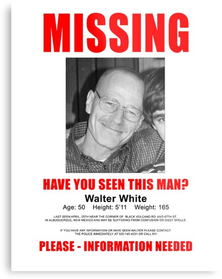 """Breaking Bad """"Missing"""" Poster by EvelynR"""