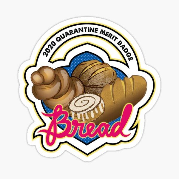 2020 Quarantine Merit Badge: Bread Sticker