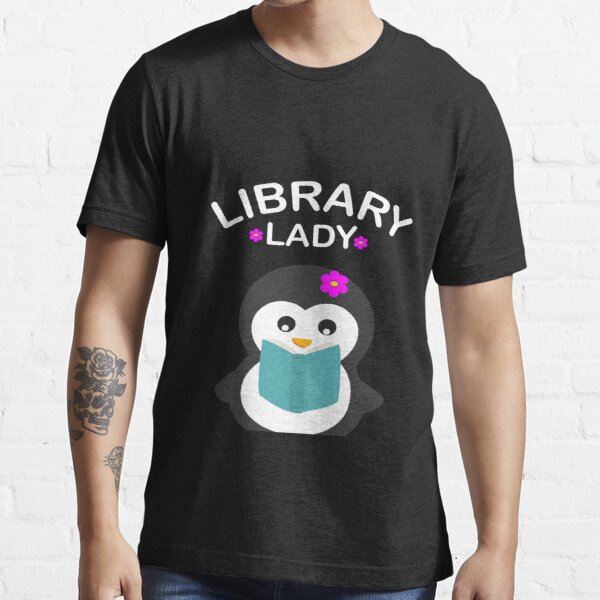 Librarian Reading Books Penguin Gift Essential T-Shirt