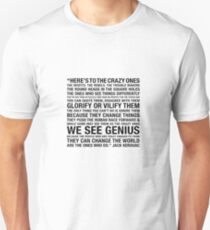 The Crazy Ones  Slim Fit T-Shirt