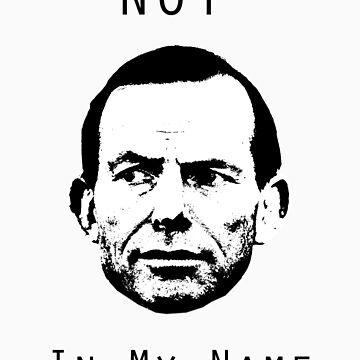 No To Tony Abbott by spiketickner