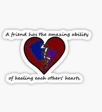 True Friends heal All  Sticker