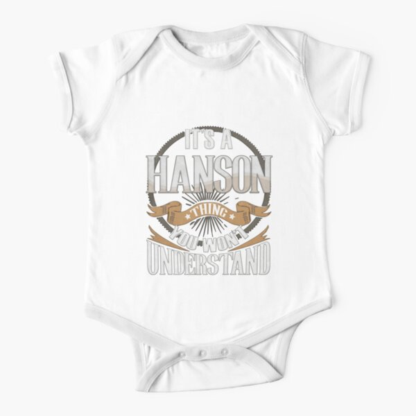 Hanson Name -   It's A Hanson You Won't Understand Family Surname Hanson Name Short Sleeve Baby One-Piece