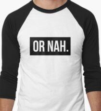 OR NAH NASH GRIER MAGCON Men's Baseball ¾ T-Shirt