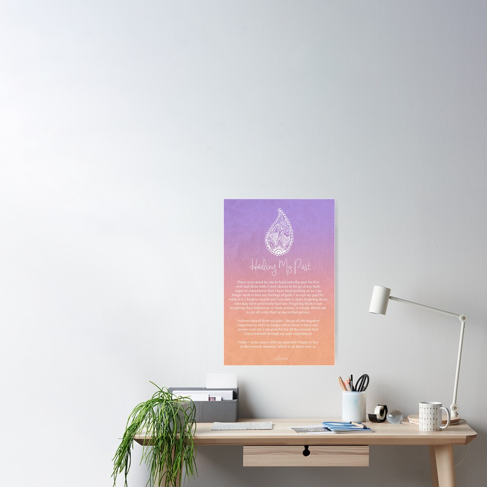 Affirmation - Healing My Past Poster