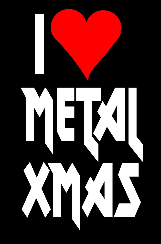 I love Metal Xmas by VivaEvolution