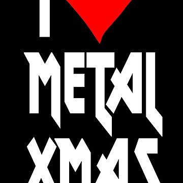I love Metal Xmas by VivaEvolution