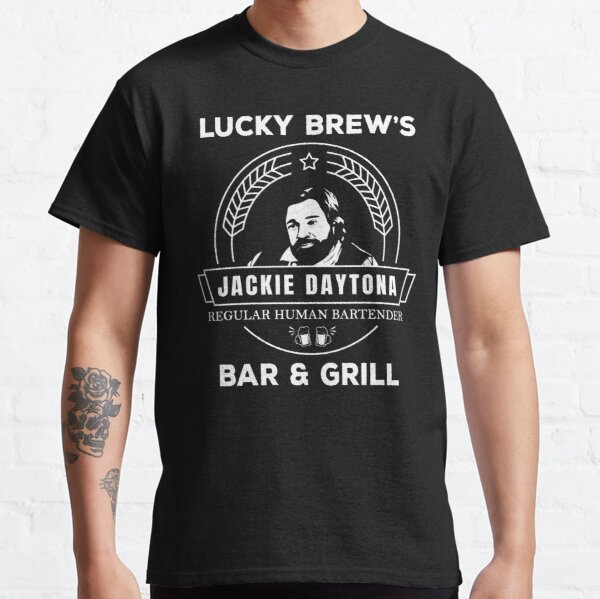 Jackie Daytona - Lucky Brew's Bar and Grill Shirt - What We Do in the Shadows Classic T-Shirt