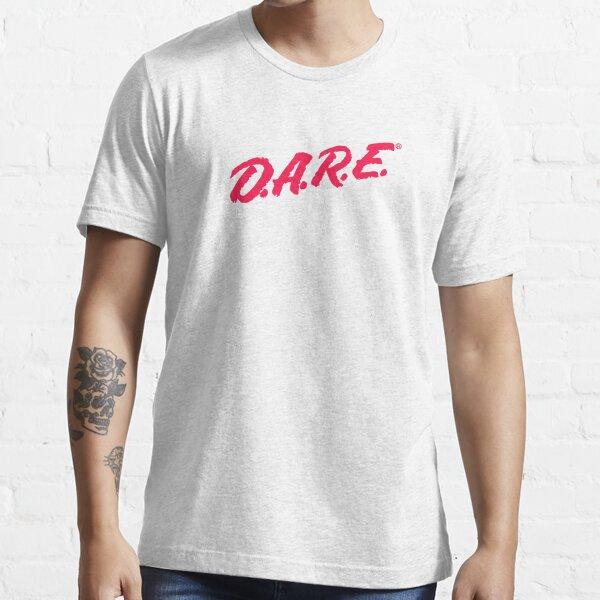D.A.R.E t-shirt Essential T-Shirt