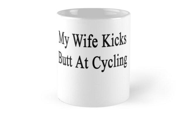 My Wife Kicks Butt At Cycling  by supernova23