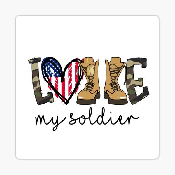 Love My Soldier Military Wife Sticker Sticker