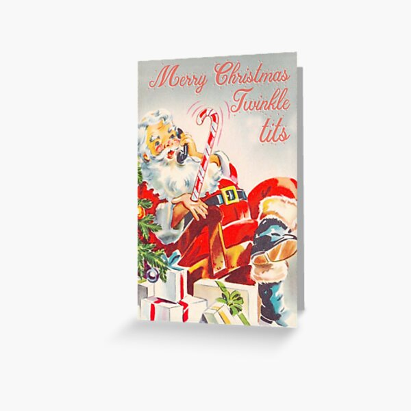 Merry Christmas Twinkle Tits - funny vintage Christmas card Greeting Card