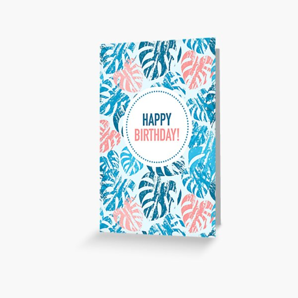 Happy Birthday! Monstera Leaves Blue Greeting Card