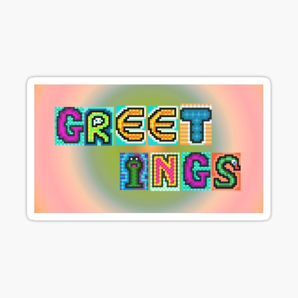 GREETINGS pixel art slogan - alt. colouring Sticker