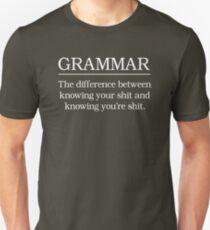 Grammar. Know your shit Unisex T-Shirt