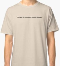 Snort of Fondness Classic T-Shirt