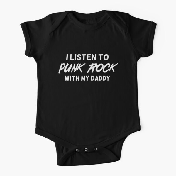 I listen to punk rock with my daddy Short Sleeve Baby One-Piece