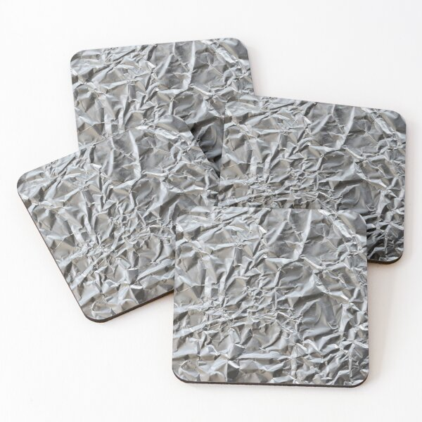 Keep your tin foil hat on at all times! Coasters (Set of 4)
