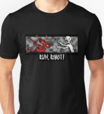 Run, Robot! Unisex T-Shirt