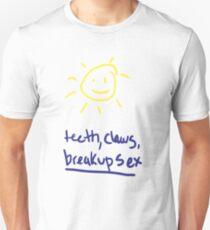 teeth, claws, breakup sex T-Shirt