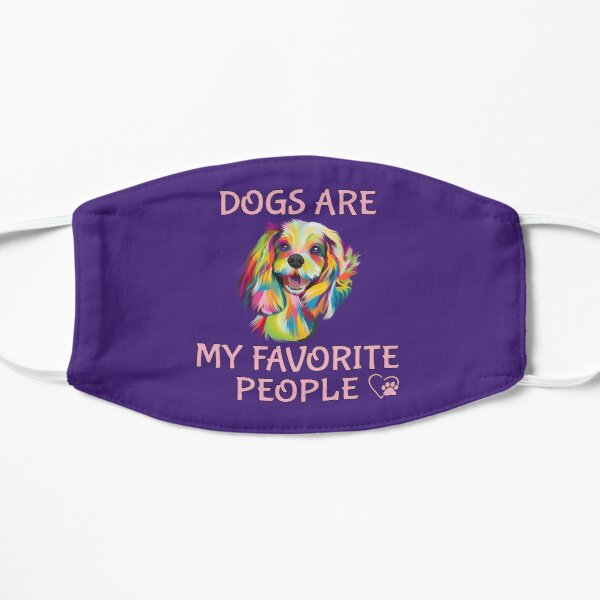 Dogs are My Favorite People Mask
