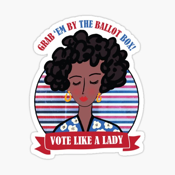 Vote Like A Lady Sticker