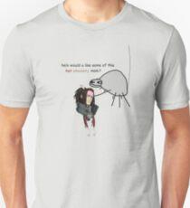 helo would u like some hot choclety mink T-Shirt