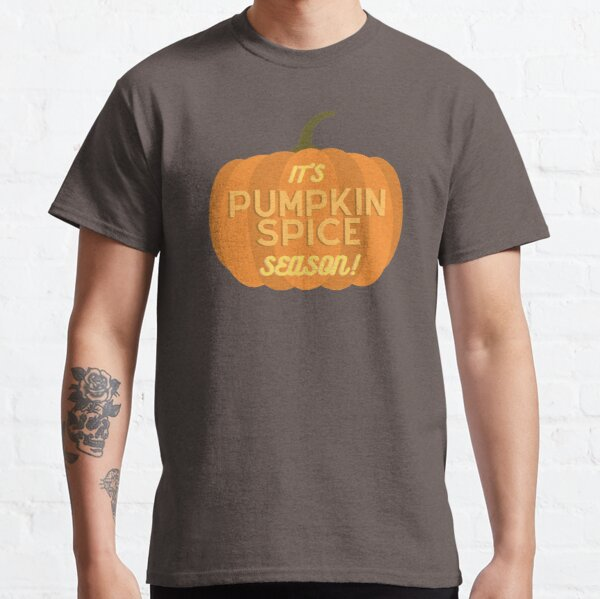 It's Pumpkin Spice Season Classic T-Shirt